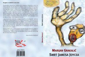 """Osvrt na zbirku priča """"Smrt Jamesa Joycea"""", Marijana Grakalića"""